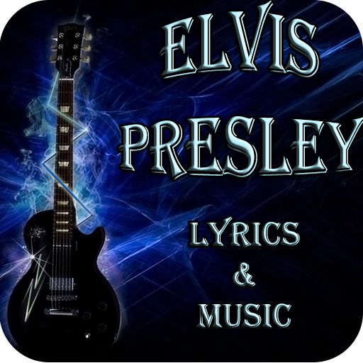 Elvis Presley Lyrics & Music