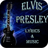 Elvis Presley Lyrics & Music