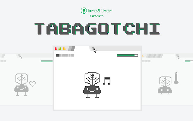 Tabagotchi by Breather
