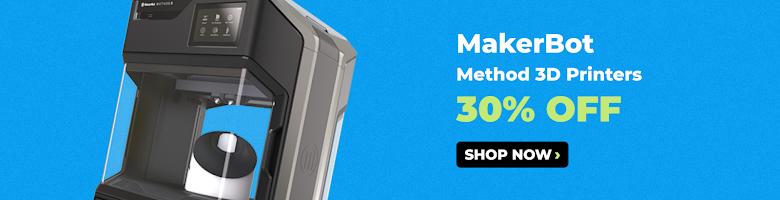 30% Off MakerBot Method 3D Printers