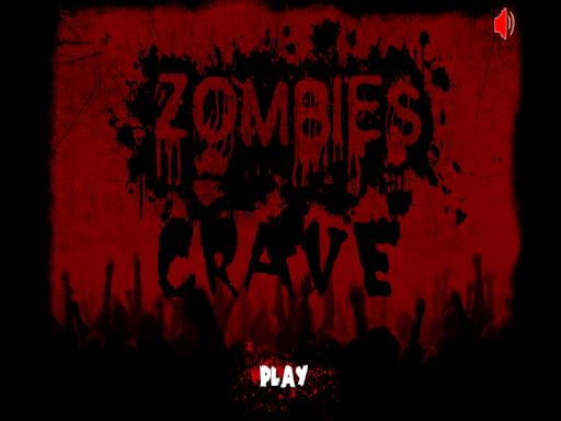 Zombies Crave