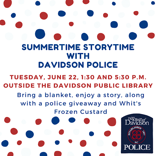 Summer storytime with Davidson Police, including giveaway and free frozen custard