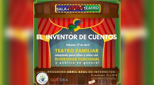 """""""El inventor de cuentos"""" Teatro AZUL para niños con diversidad funcional"""