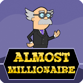 Almost Millionaire