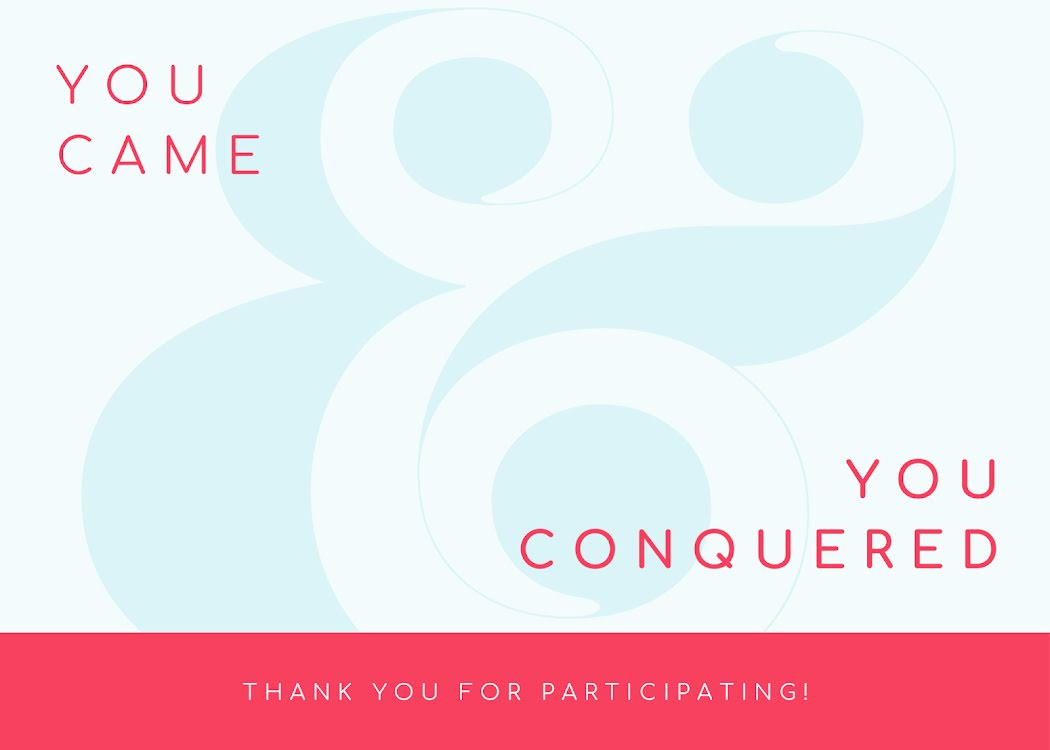You Came & You Conquered - Thank You Card Template