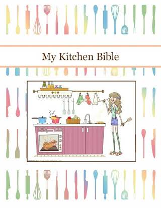 My Kitchen Bible