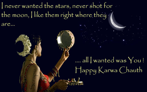 Karwa-Chauth image I never wanted the stars, never shot for the moon, I like them right where they are.