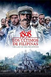 1898, Los Ultimos De Filipinas (The Last of the Philippines)