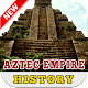 Aztec Empire History for PC-Windows 7,8,10 and Mac