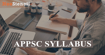 APPSC Group 1 Syllabus for 2020 Andhra State Services Exam