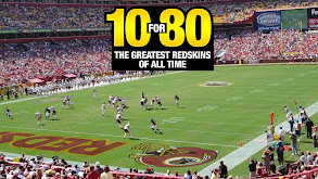 10 for 80: The Greatest Redskins of All Time thumbnail