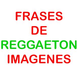 Frases De Reggaeton Frases De Trap For Pc Windows 7 8 10 And Mac