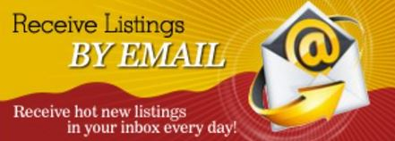 Receive Listings by email - Sign up Today!