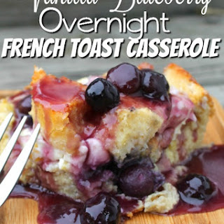 Overnight Vanilla Blueberry French Toast Recipe