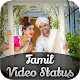 Tamil Video Status New 2018 Download on Windows