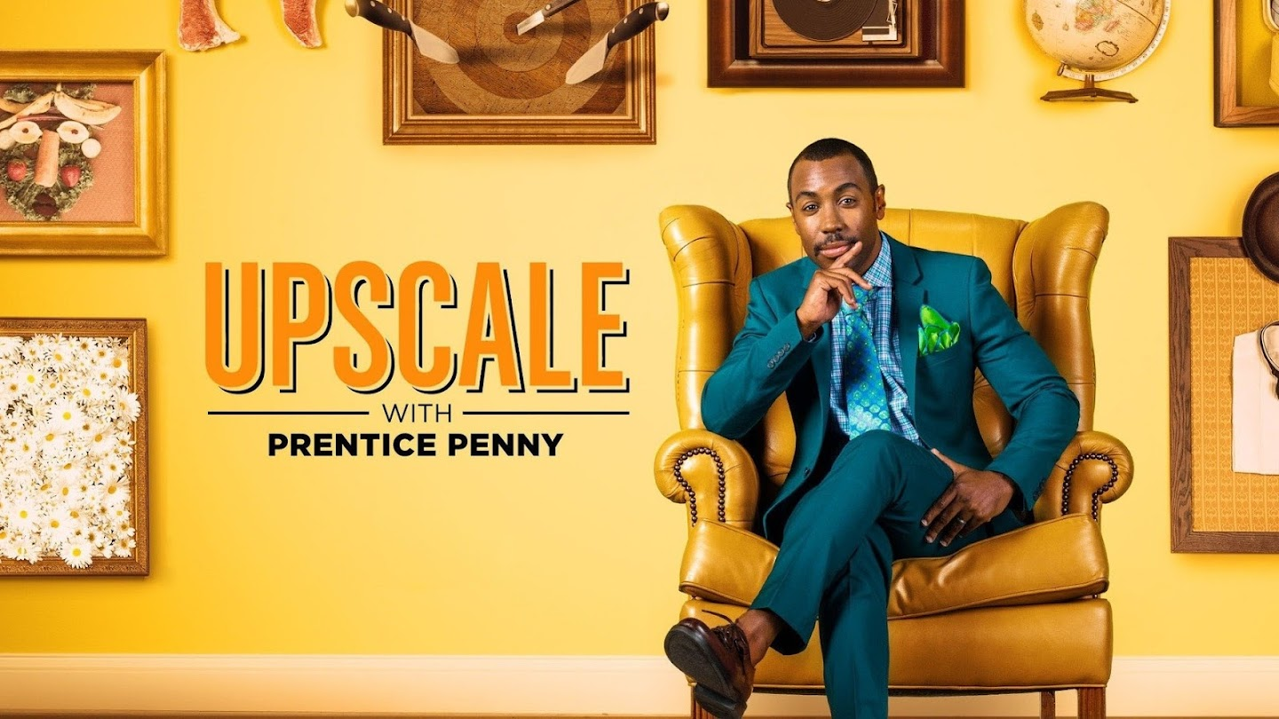 Watch Upscale With Prentice Penny live