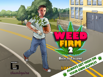 Weed Firm 2 Back to College 2.5.15 APK + DATA