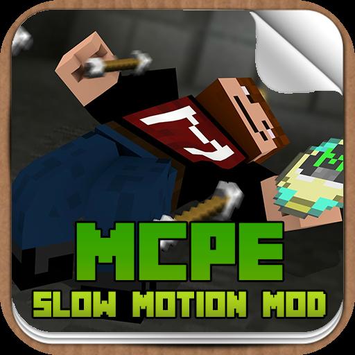 Slow Motion Mod