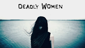 Deadly Women thumbnail
