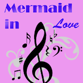 Lagu Mermaid In Love