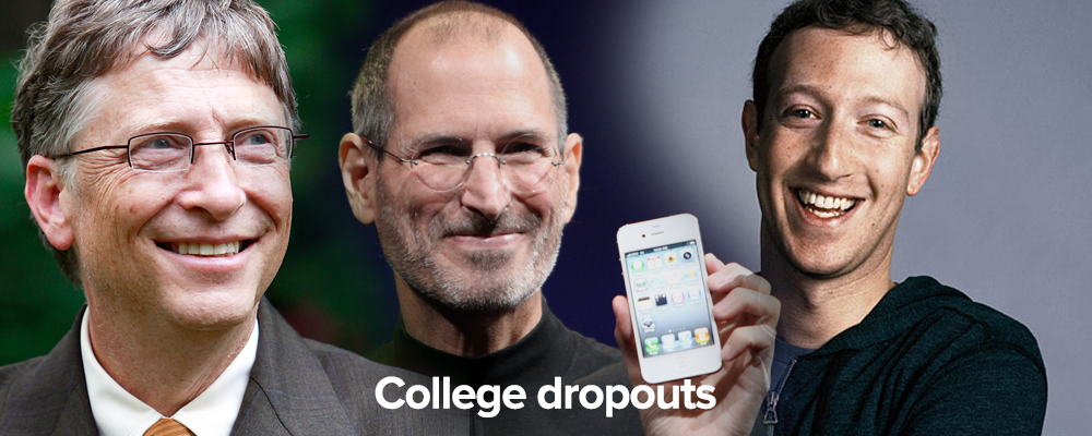 many successful entrepreneurs have dropped out of school