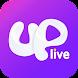 Uplive(アップライブ)-ライブ動画視聴&配信