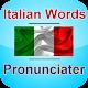 ItalianWords Pronunciater for PC-Windows 7,8,10 and Mac