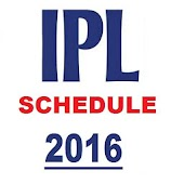 Schedule For IPL 2016 Live