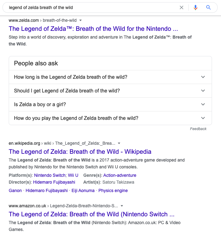 Screenshot of search results for legend of zelda breath of the wild, inlcuding zelda.com, a People Also Ask box, Wikipedia and Amazon.