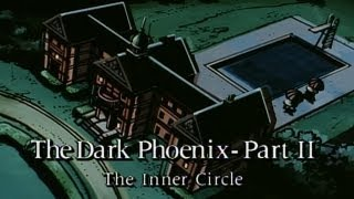 Dark Phoenix Saga Part 2: The Inner Circle