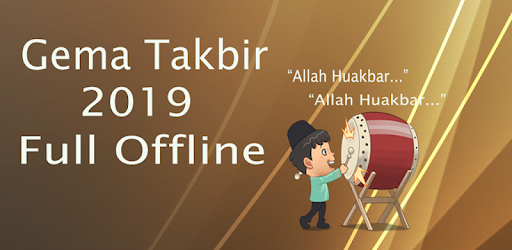 Takbir Idul Fitri 2019 Full Offline Apps On Google Play