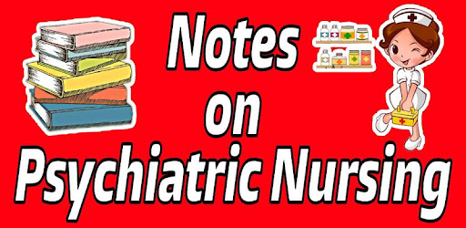 Psychiatric Nursing Notes Apps On Google Play
