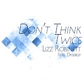 "Don't Think Twice (From ""Kingdom Hearts 3"")"