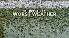 NFL Explained: Worst Weather thumbnail