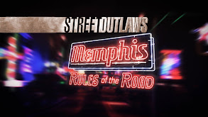Street Outlaws: Memphis: Rules of the Road thumbnail