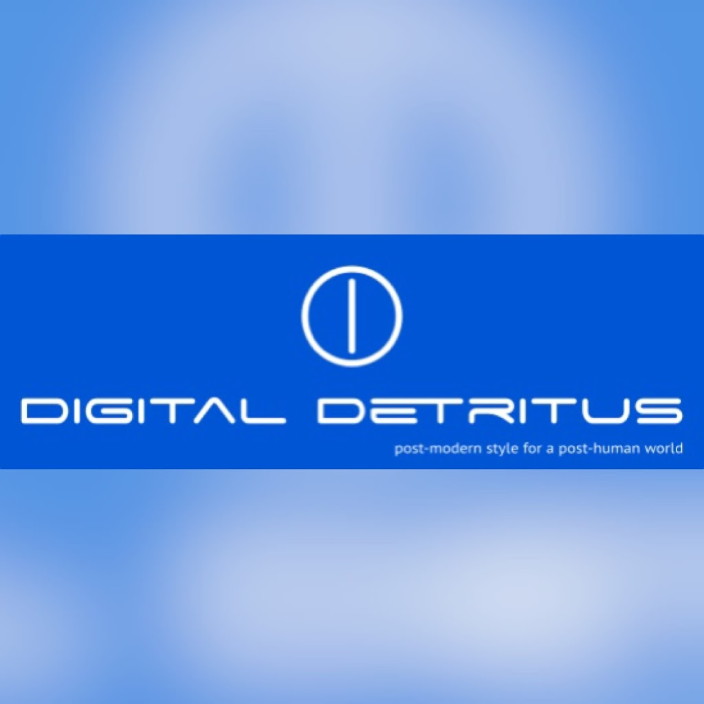 Digital Detritus