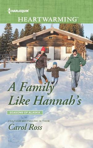 A Family Like Hannah's (Seasons of Alaska #4)