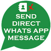 Send Whats App Direct Message without save contact