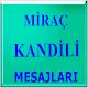 Miraç Kandili Mesajları (app)