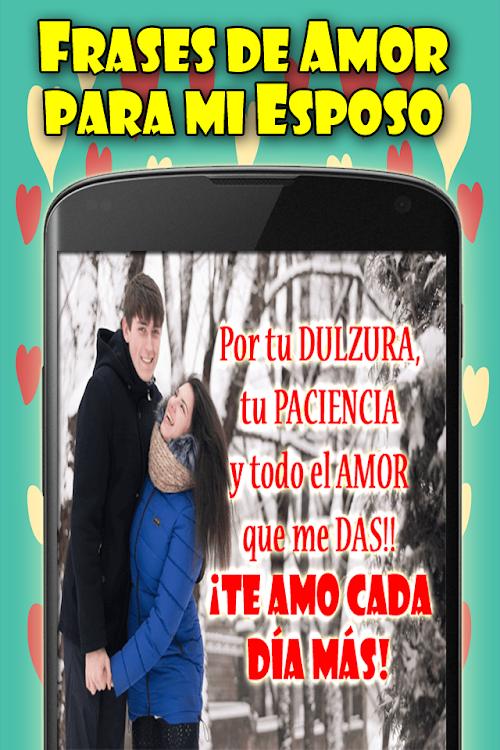 Frases De Amor Para Mi Esposo Android Aplikace Appagg