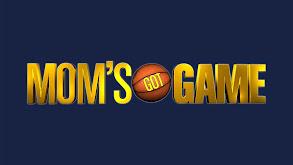 Mom's Got Game thumbnail