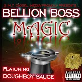 Magic (feat. Doughboy Sauce)