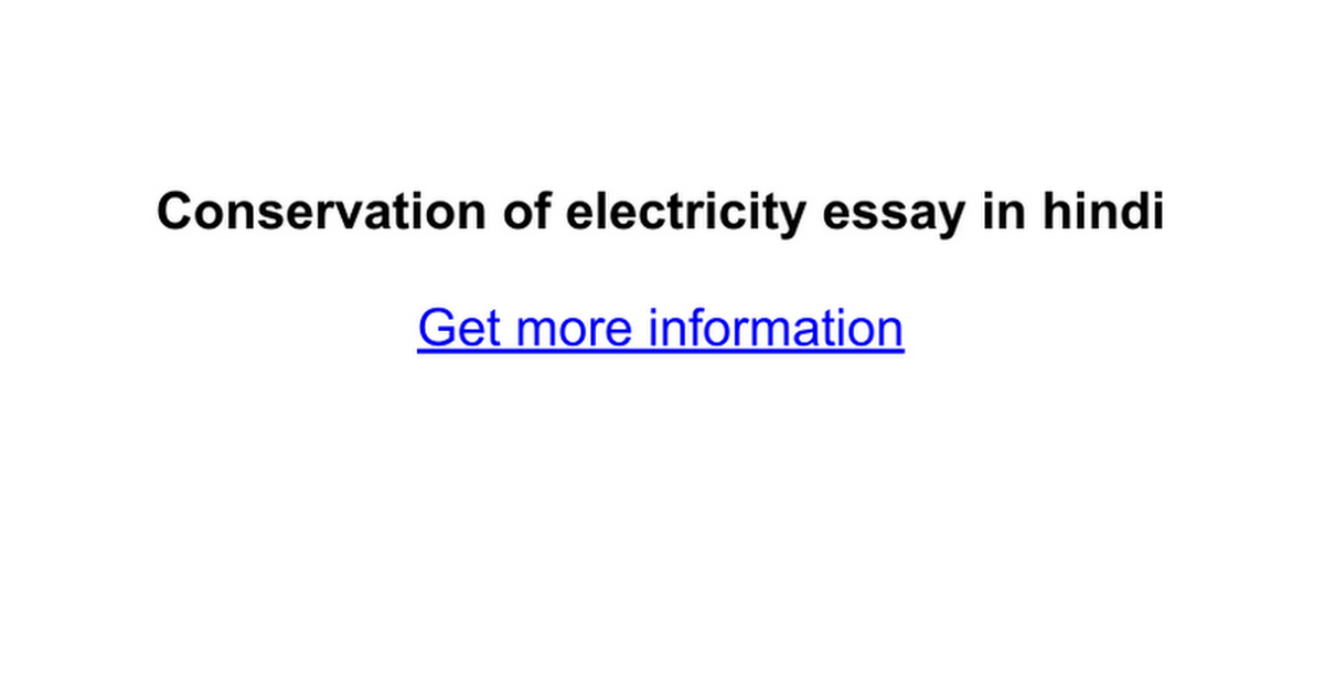 conservation of electricity essay in hindi google docs