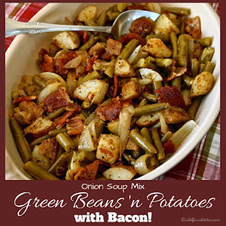 Onion Soup Mix Green Beans 'N Potatoes with Bacon Recipe