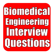 Biomedical Engineering Interview Question