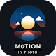 Motion On Photo - Picture Animation&Cinematography APK
