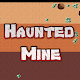 Haunted Mine Download on Windows