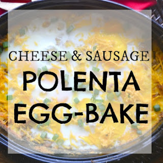 Cheese and Sausage Polenta Egg-Bake