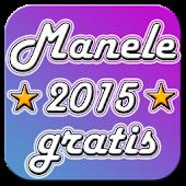Manele Gratis 2015