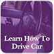 Download Learn How To Drive Car For PC Windows and Mac